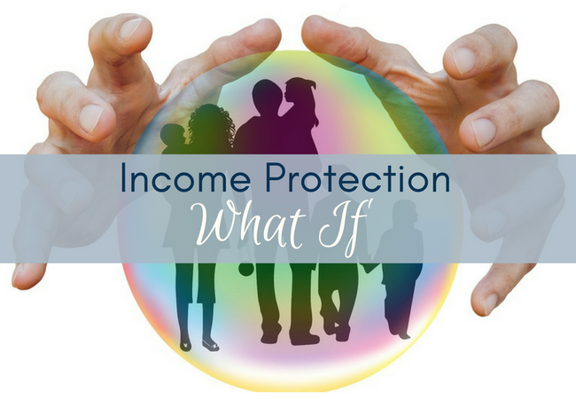 Income Protection: What is it & why have it?