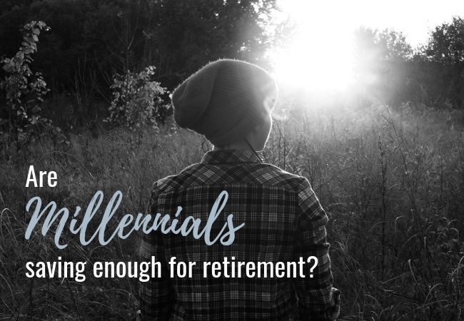 Are Millennials Saving Enough for Retirement?