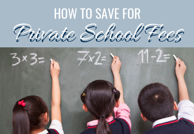 Private School Fees Rise – How to Save for your Child's Education