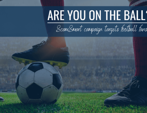 Are you on the Ball? ScamSmart Campaign Targets Football Fans
